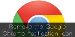 Remove the Google Chrome notification icon