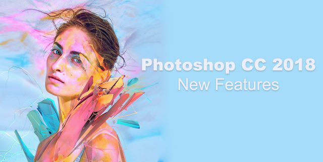 New in Photoshop CC 2018 - Michael Campanella Photography