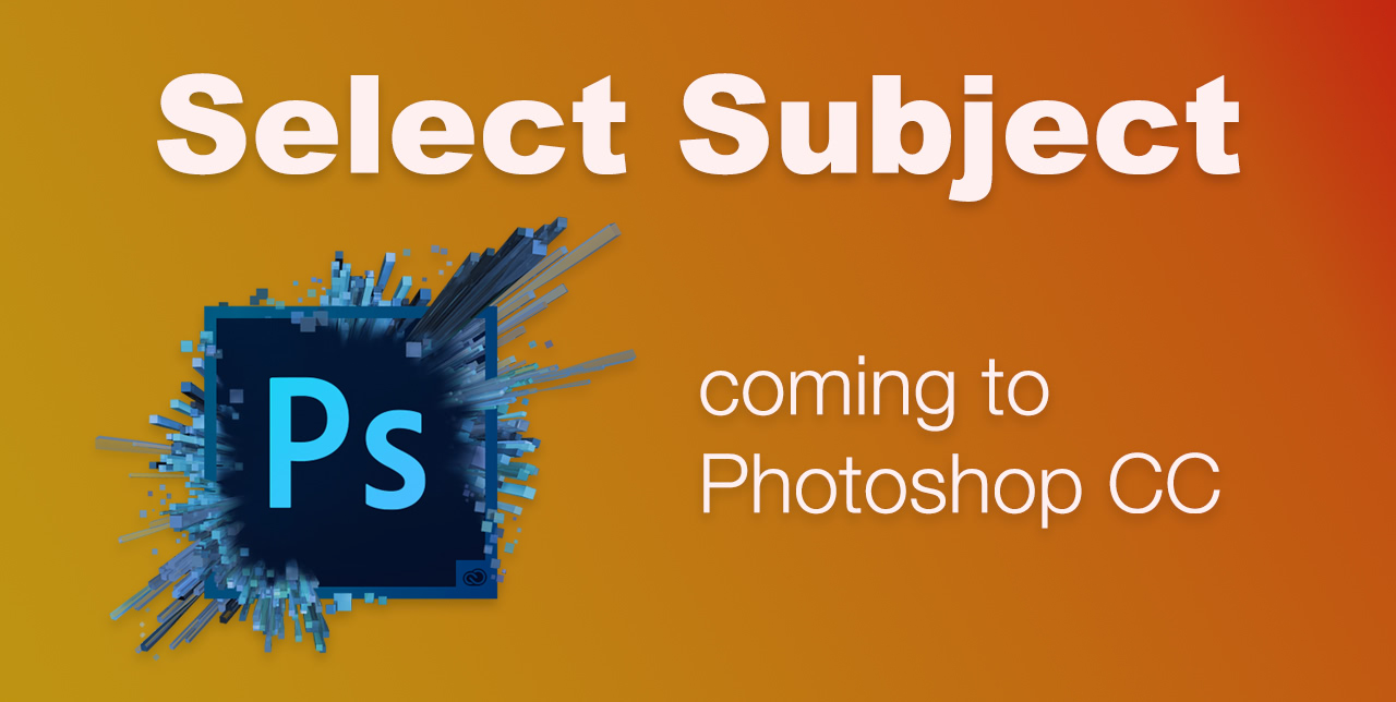 Select subject coming to Photoshop CC - Michael Campanella Photography