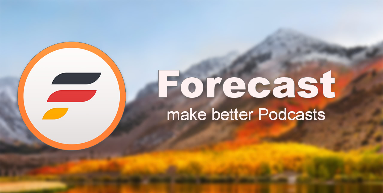 Forecast: A free Mac tool for making better Podcasts